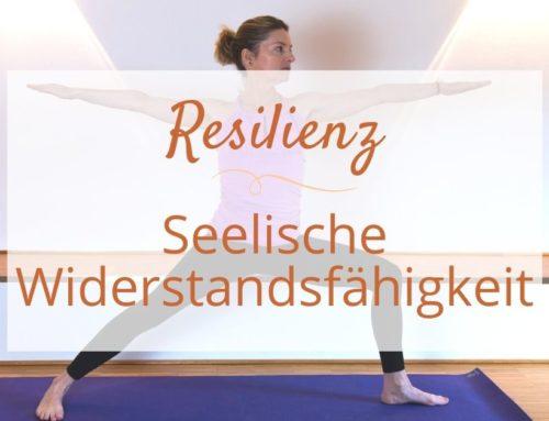 Resilienz – seelische Widerstandfähigkeit durch Yoga