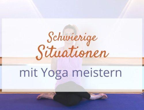 Schwierige Situationen mit Yogapsychologie meistern