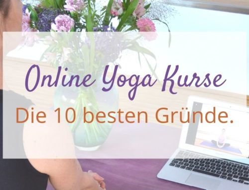Die 10 besten Gründe für Online Yoga Kurse