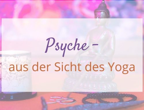 Psyche – aus der Sicht des Yoga