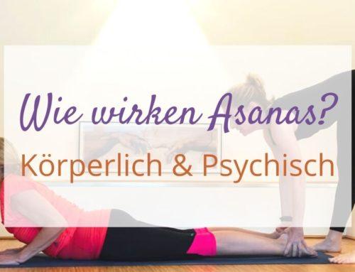 Wie wirken Yoga – Asanas?